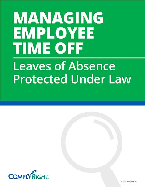Managing Employee Time Off: Leaves of Absence Protected Under Law