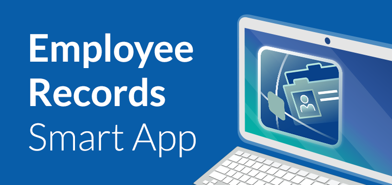 Smart Apps - Employee Records Smarter, Centralized Employee Management